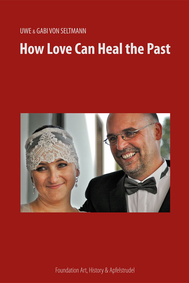 How Love Can Heal the Past COVER